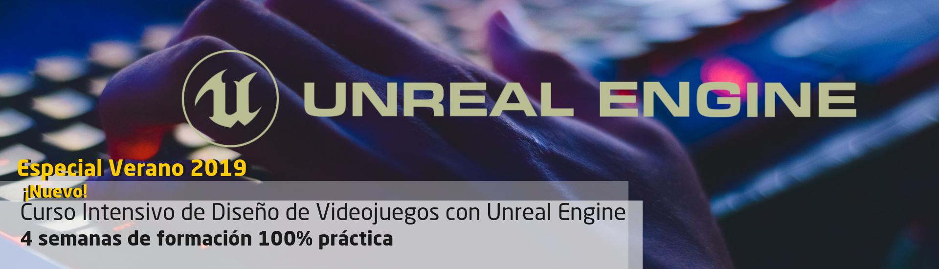 Curso Intensivo de creación de Videojuegos con Unreal Engine