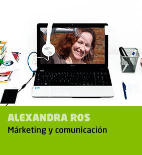 Alexandra Ros, márketing y comunicación