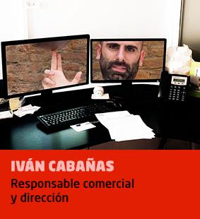 Ivan Cabañas, responsable comercial y dirección